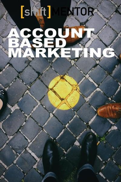 shiftmentor-account-based-marketing