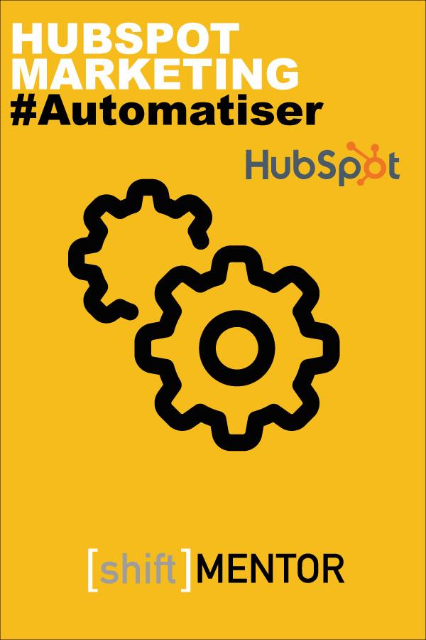 shiftmentor-hubspot-marketing-automatiser-2